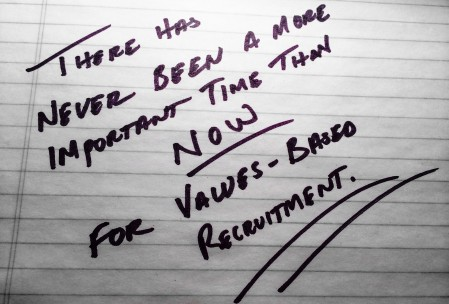 now for values based recruitment