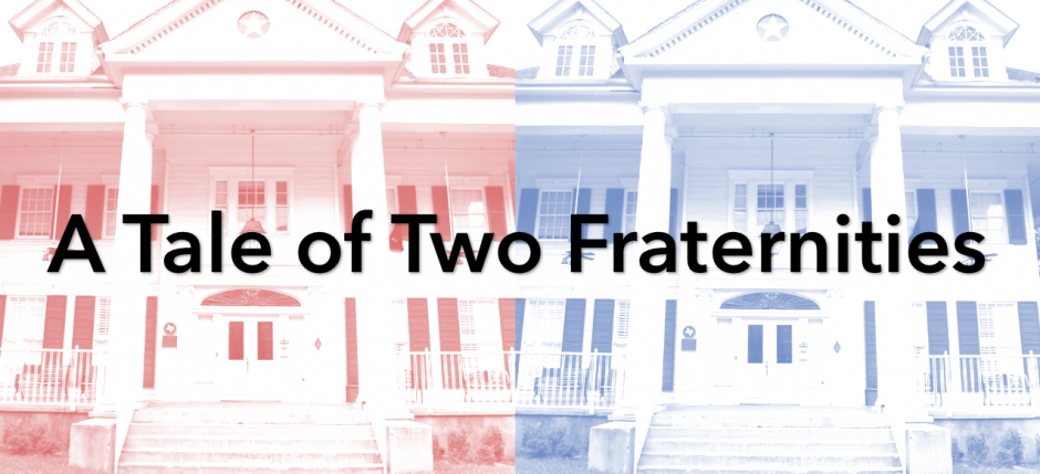 2 Fraternities