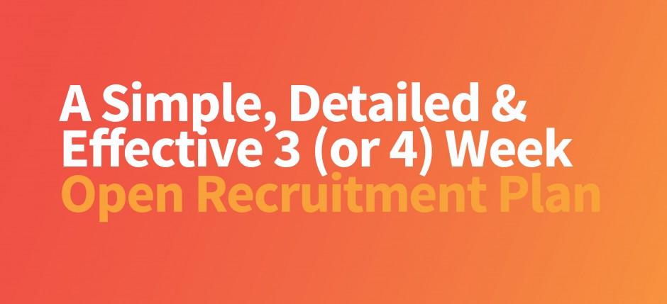 3 Week Open Recruitment Plan
