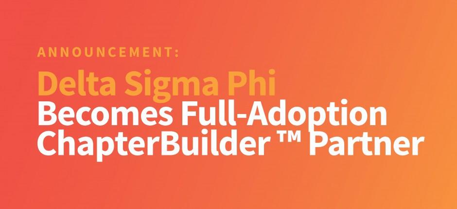 Delta Sigma Phi Becomes Full Adoption ChapterBuilder Partner (Blog Header)