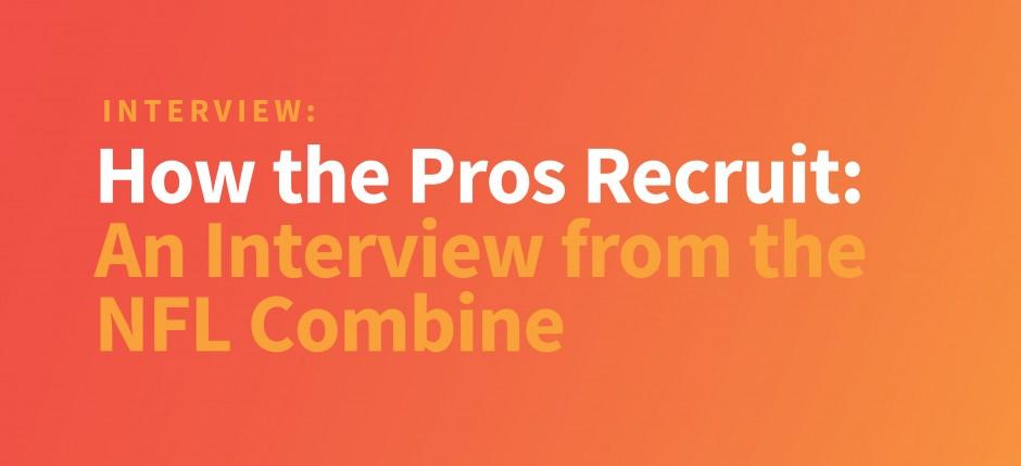 How the Pros Recruit