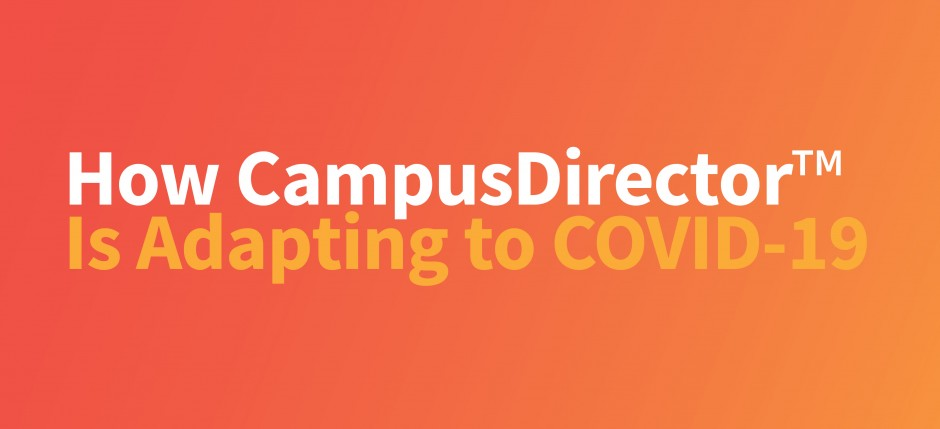 How CampusDirector is Responding