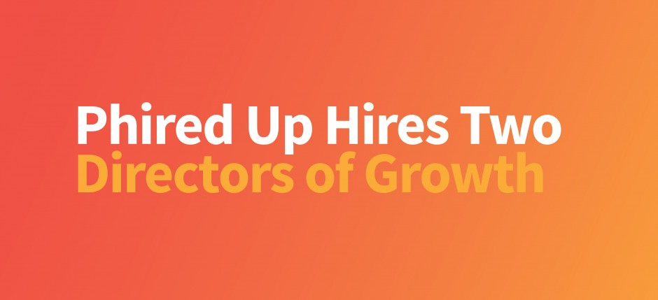 Phired Up Hires Growth Directors